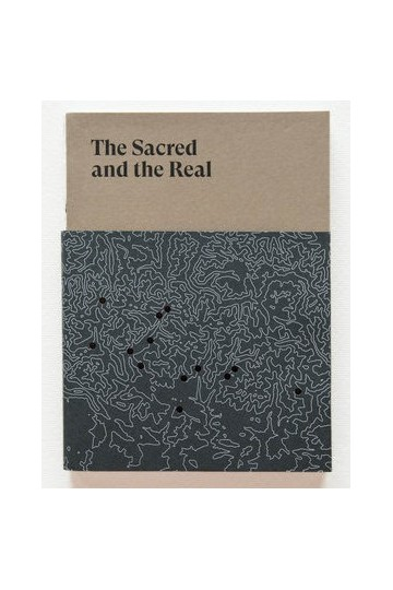 THE SACRED AND THE REAL